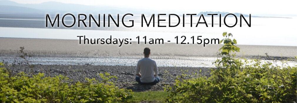 Thursday Morning Meditation
